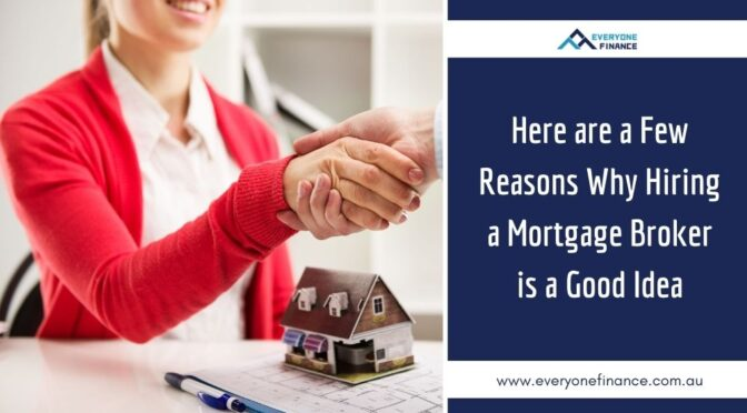 Here are a Few Reasons Why Hiring a Mortgage Broker is a Good Idea